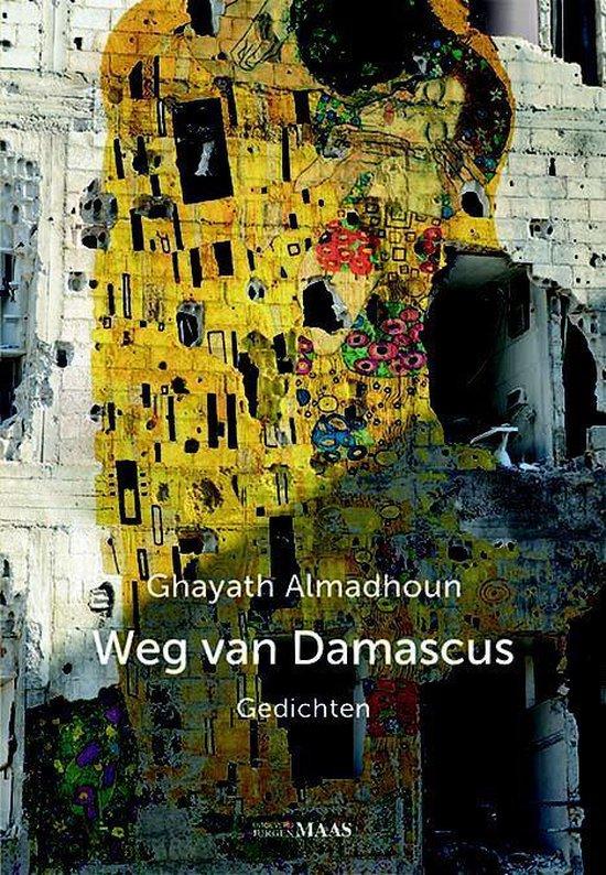 Weg van Damascus - Ghayath Almadhoun | Fthsonline.com