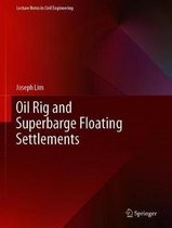 Oil Rig and Superbarge Floating Settlements