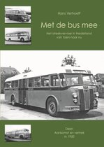 Met de bus mee 1 - Aankomst en vertrek in 1950