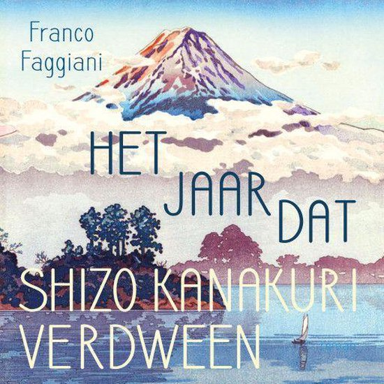 Het jaar dat Shizo Kanakuri verdween - Franco Faggiani | Readingchampions.org.uk