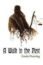 Walk in the Past