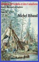 Histoire du Canada et les Canadiens sous la domination anglaise Tome III