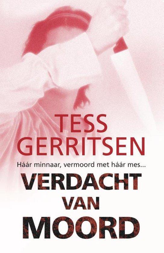 Verdacht van moord - T. Gerritsen |