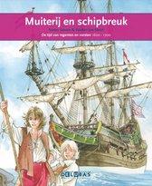Terugblikken leesboeken 13 - Muiterij en schipbreuk De VOC
