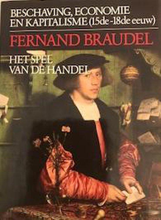 Beschaving, economie en kapitalisme (15de - 18de eeuw). Deel 2: Het spel van de handel - Fernand Braudel |