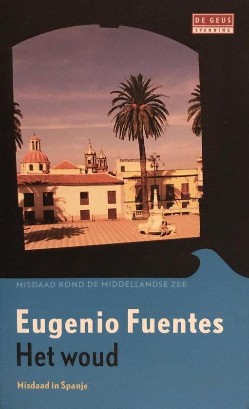 Het woud - Eugenio Fuentes |