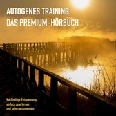 AUTOGENES TRAINING: DAS PREMIUM-HÖRBUCH