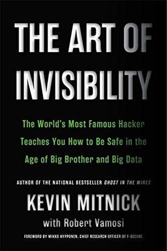 Boek cover The Art of Invisibility van Kevin D. Mitnick (Paperback)