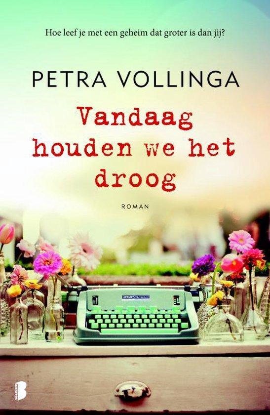 Vandaag houden we het droog - Petra Vollinga | Fthsonline.com