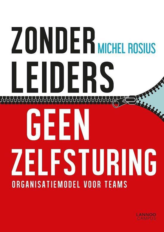 Zonder leiders geen zelfsturing - Michel Rosius |