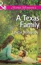 A Texas Family (Mills & Boon Superromance) (Willow Creek, Texas, Book 2)
