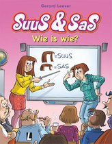 Suus & Sas 17 - Wie is wie?