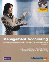 Management Accounting: Information for Decision-Making and Strategy Execution with MyAccountingLab: International Edition