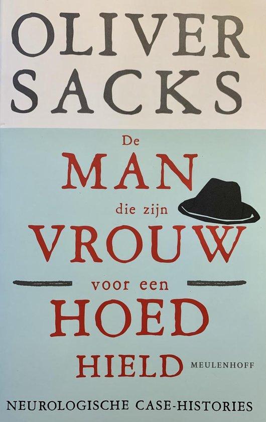 Cover van het boek 'De man die zijn vrouw voor een hoed hield' van Oliver Sacks