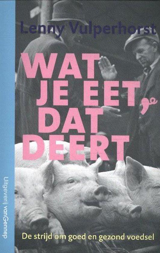 Wat je eet, dat deert - Lenny Vulperhorst   Readingchampions.org.uk