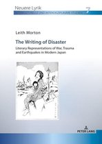 The Writing of Disaster - Literary Representations of War, Trauma and Earthquakes in Modern Japan