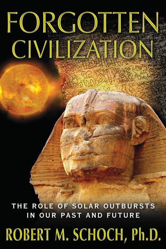 Boek cover Forgotten Civilization van Robert M. Schoch (Paperback)