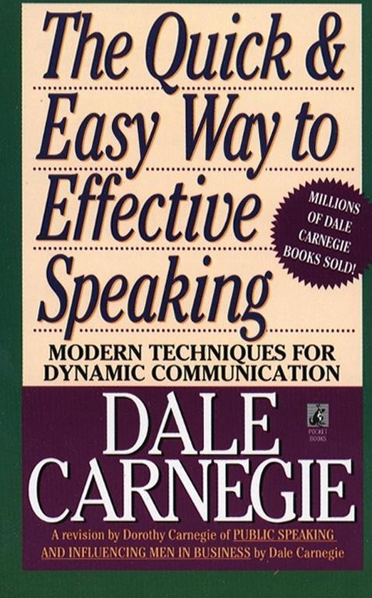 Boek cover The Quick and Easy Way to Effective Speaking van Dale Carnegie (Paperback)