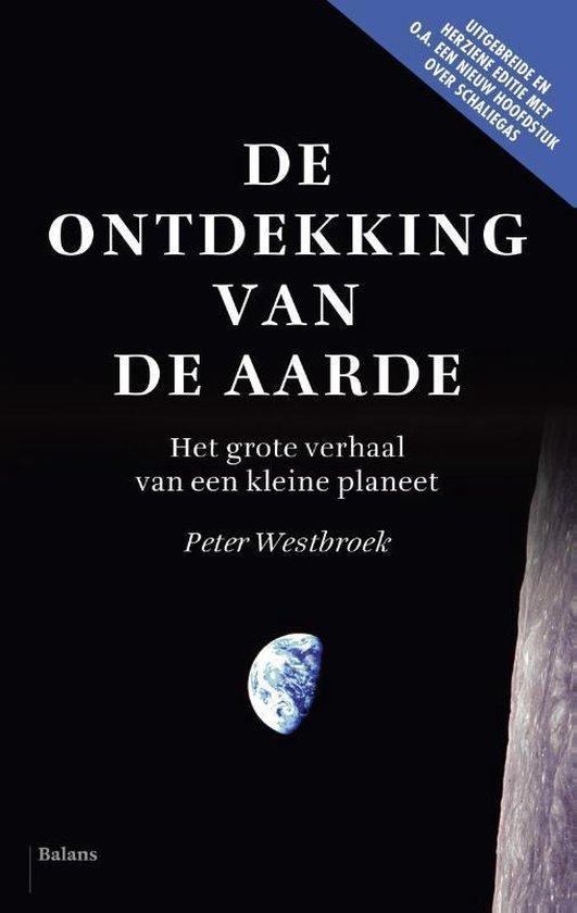De ontdekking van de aarde - Peter Westbroek |