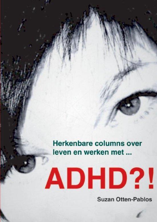 ADHD?!