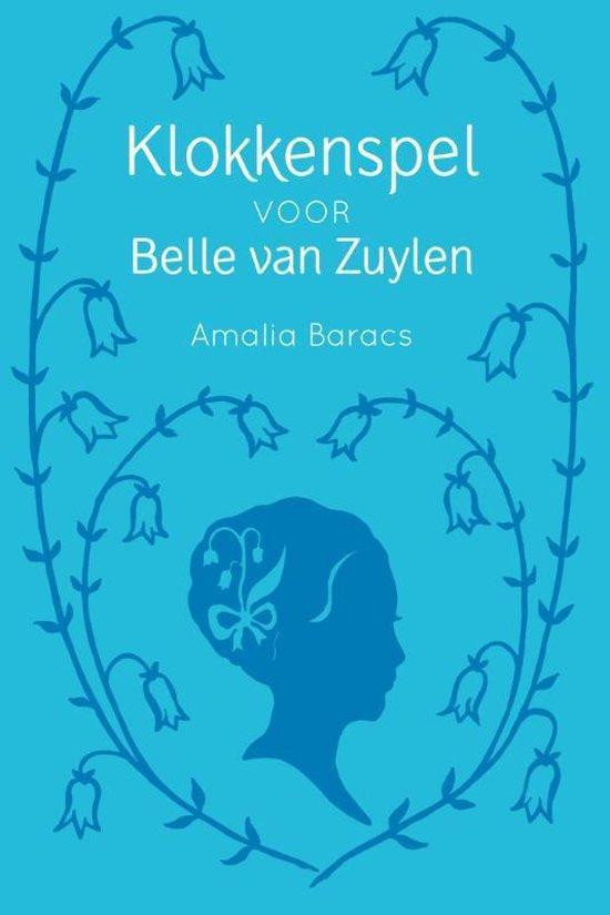 Klokkenspel voor Belle van Zuylen - Amalia Baracs | Fthsonline.com