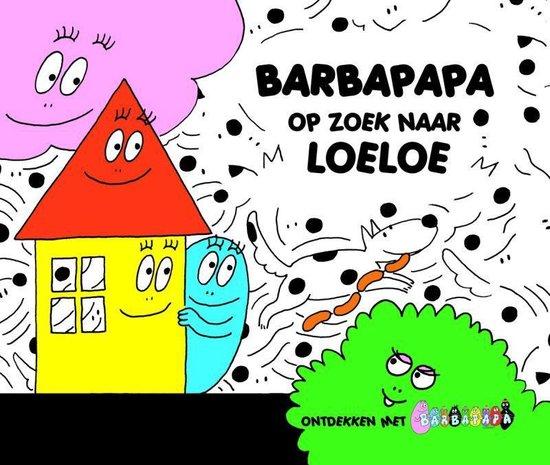 Barbapapa - Barbapapa op zoek naar Loeloe - Annette Tison   Readingchampions.org.uk