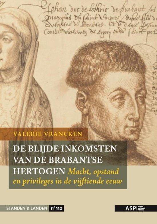 De Blijde Inkomsten van de Brabantse hertogen - Valerie Vrancken |