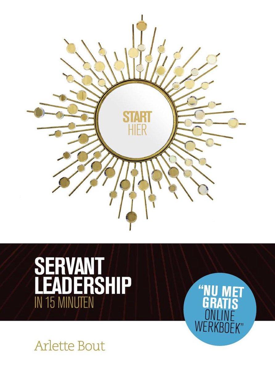 Servant leadership in 15 minuten - Arlette Bout