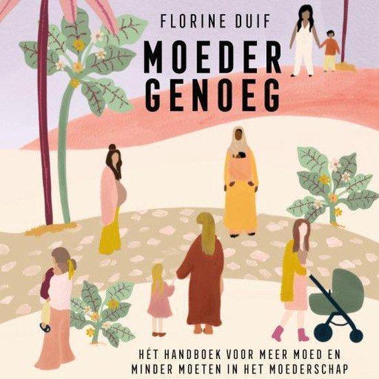Boek cover Moeder genoeg van Florine Duif (Onbekend)