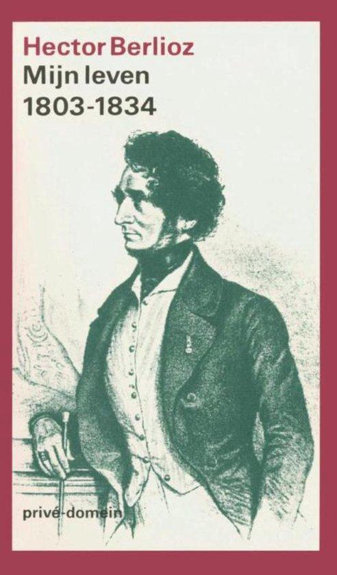 Privé-domein 127 - Mijn leven 1 1803-1834 - Hector Berlioz |