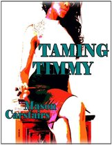 Taming Timmy