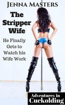 The Stripper Wife: He Finally Gets to Watch her Work It