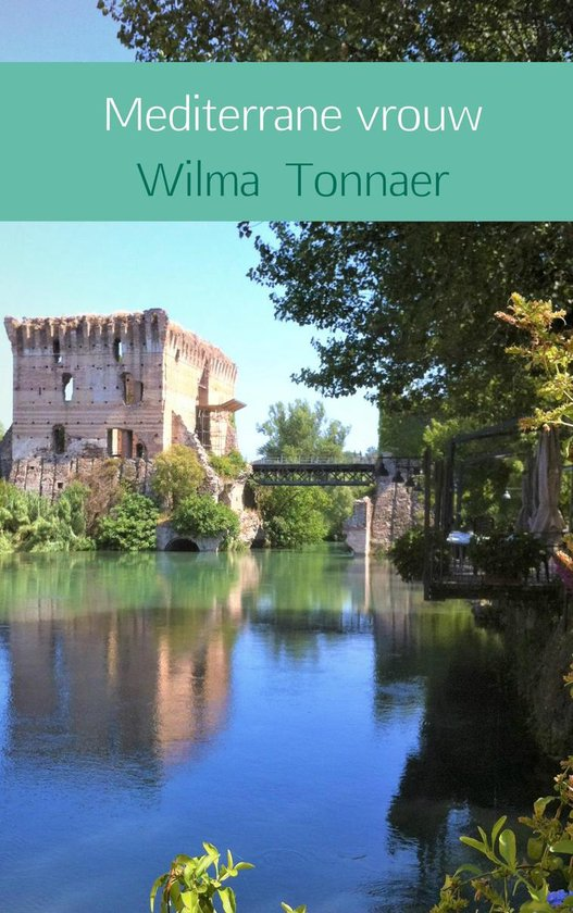 Mediterrane vrouw - Wilma Tonnaer  