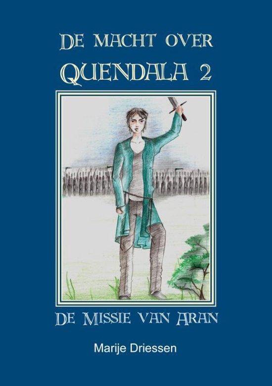 Cover van het boek 'De Macht over Quendala / 2 De Missie van Aran' van Marije Driessen