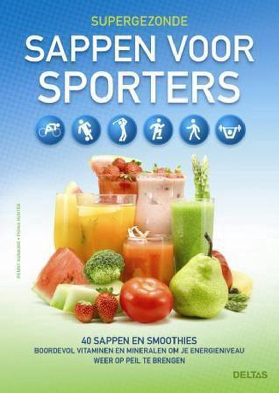 Supergezonde sappen voor sporters - Penny Hunking pdf epub