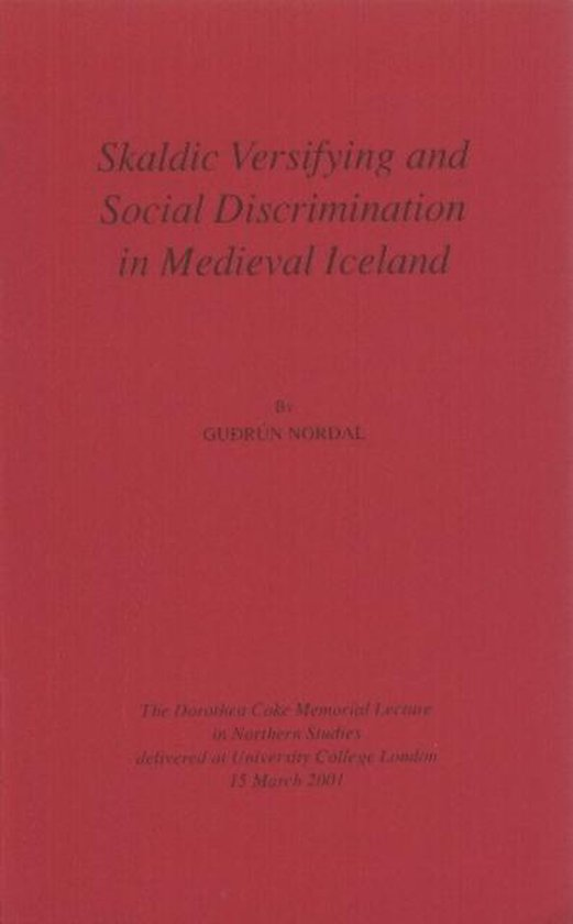 Skaldic Versifying and Social Discrimination in Medieval Iceland