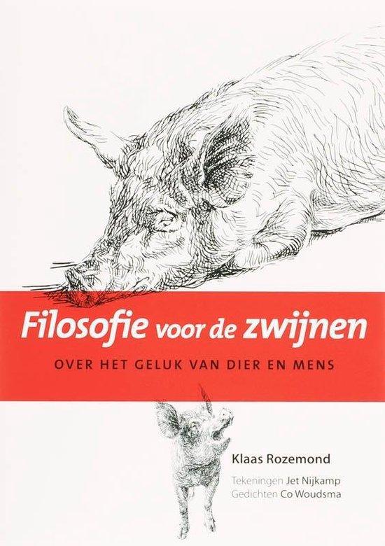 Filosofie voor de zwijnen - Klaas Rozemond   Fthsonline.com