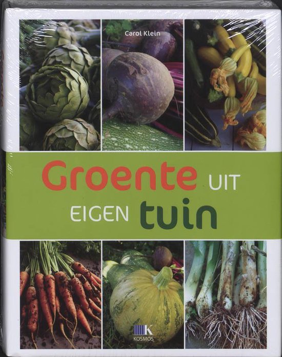 Groente Uit Eigen Tuin - Carol Klein | Fthsonline.com