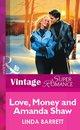 Love, Money and Amanda Shaw (Mills & Boon Vintage Superromance)