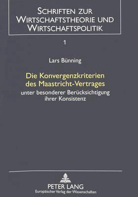 Die Konvergenzkriterien Des Maastricht-Vertrages