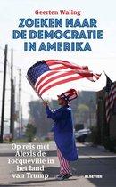 Zoeken naar de democratie in Amerika