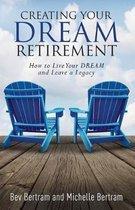 Creating Your Dream Retirement