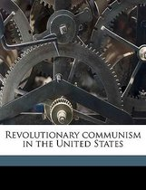 Revolutionary Communism in the United States