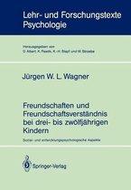 Freundschaften Und Freundschaftsverstandnis Bei Drei- Bis Zwolfjahrigen Kindern