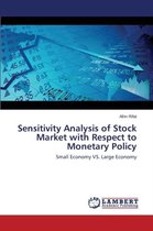 Sensitivity Analysis of Stock Market with Respect to Monetary Policy