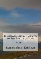 Transformational Journey to the Purity of Soul