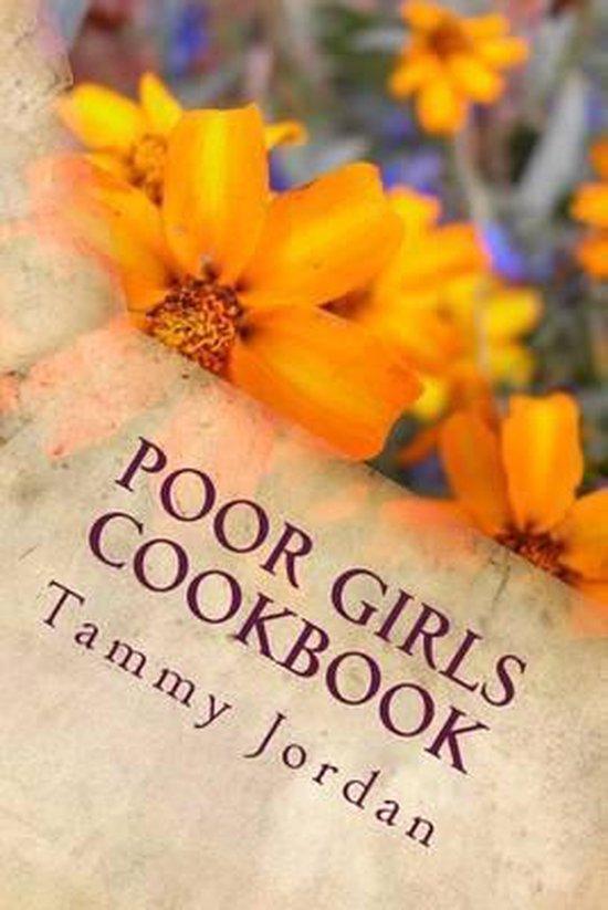 Poor Girls Cookbook