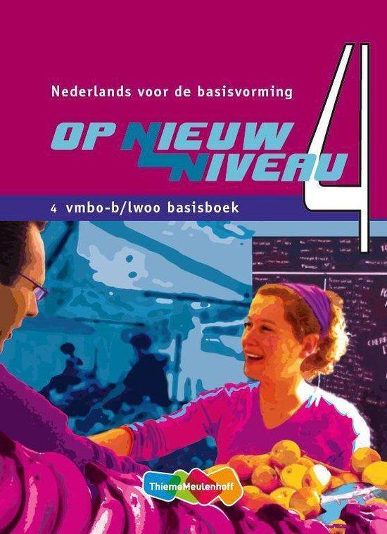 Op Nieuw Niveau 4 Vmbo-B Basisboek - Remko Kraaijeveld |