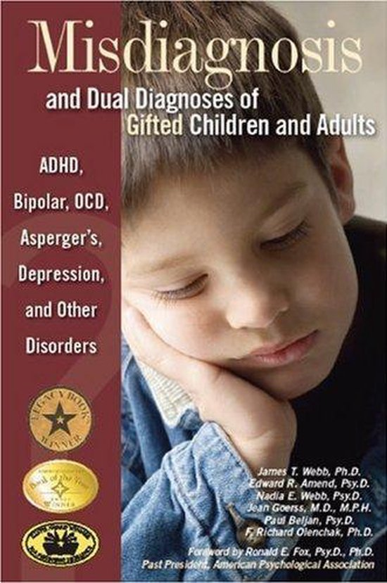 Misdiagnosis and Dual Diagnoses of Gifted Children and Adults