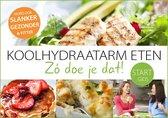 Boekomslag van 'Koolhydraatarm eten. Zó doe je dat! Startgids'